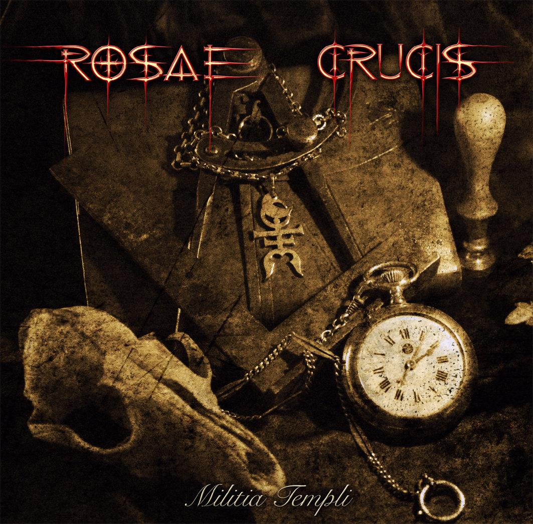 Rosae Crucis: Militia Templi (2014)
