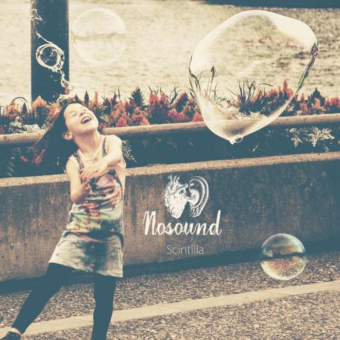 Nosound: Scintilla (2016)