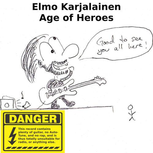 Elmo Karjalainen: Age of Heroes (2017)