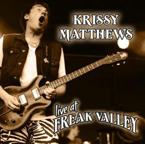 Krissy Matthews: Live at Freak Valley (2017)