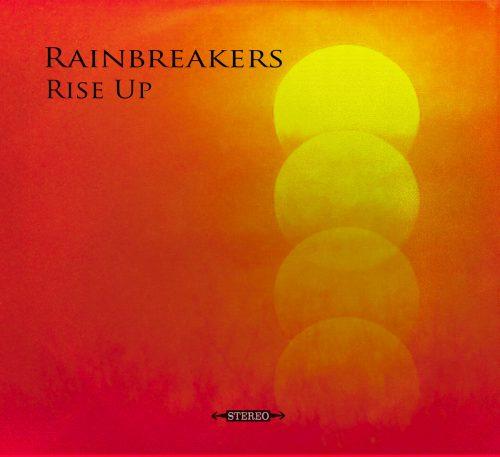 Rainbreakers: Rise Up (2017)