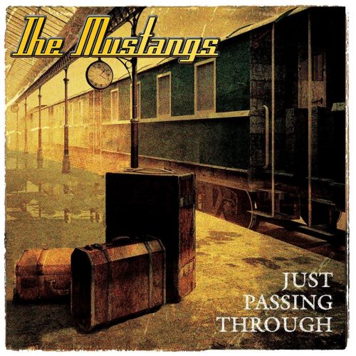 The Mustangs: Just Passing Through (2017)