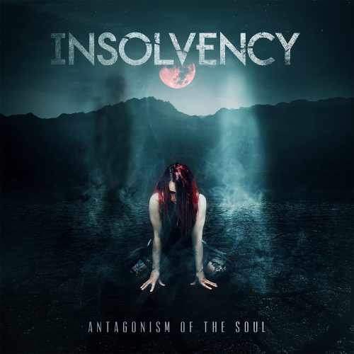 Insolvency: Antagonism of the Soul (2018)