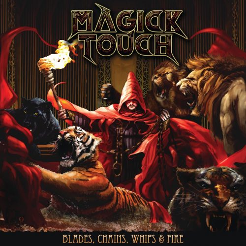 Magick Touch: Blades, Chains, Whips & Fire (2018)