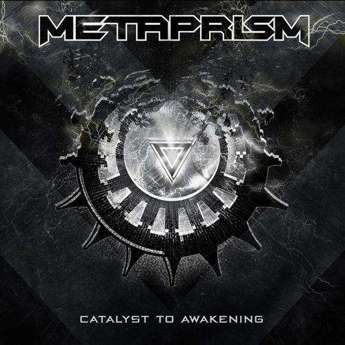 Metaprism: Catalyst to Awakening (2018)