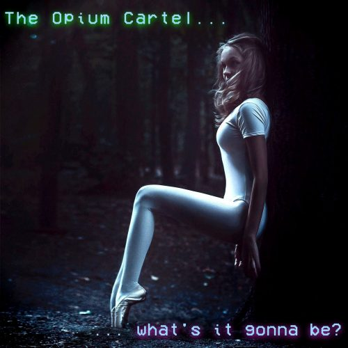 "The Opium Cartel set to release new single ""What's It Gonna Be"""