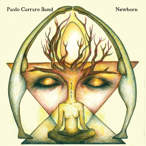 Paolo Carraro Band: Newborn (2018)
