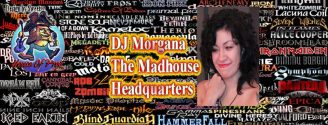 DJ MORGANA's Metal Madhouse Headquarters - Live from Milan (On Hiatus until September)