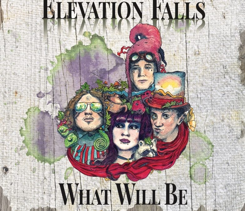 Elevation Falls: What Will Be (2018)