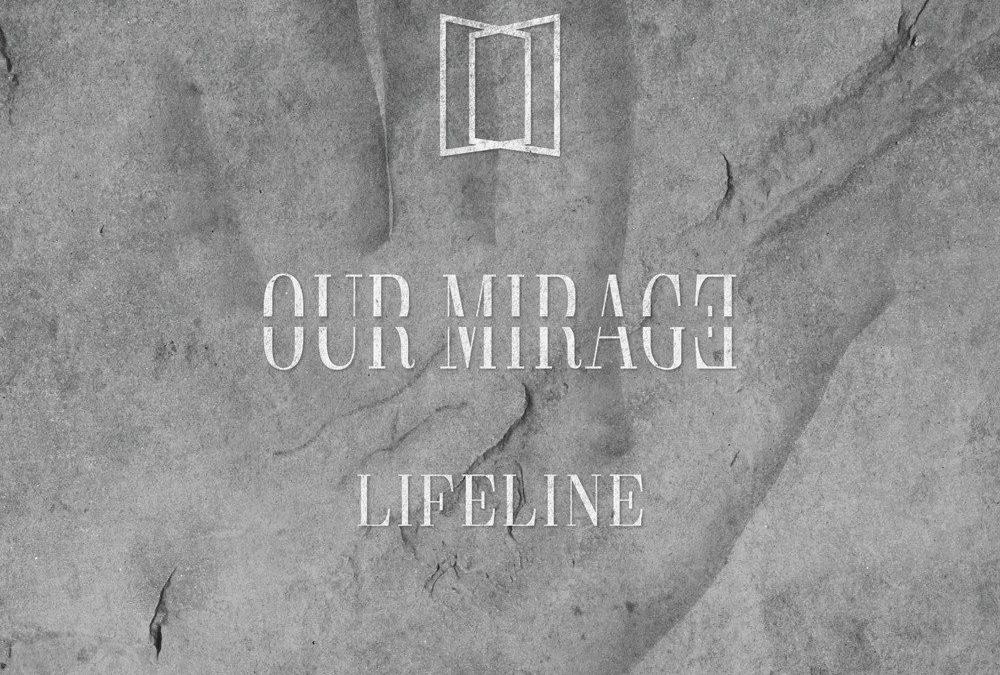 Our Mirage: Lifeline (2018)