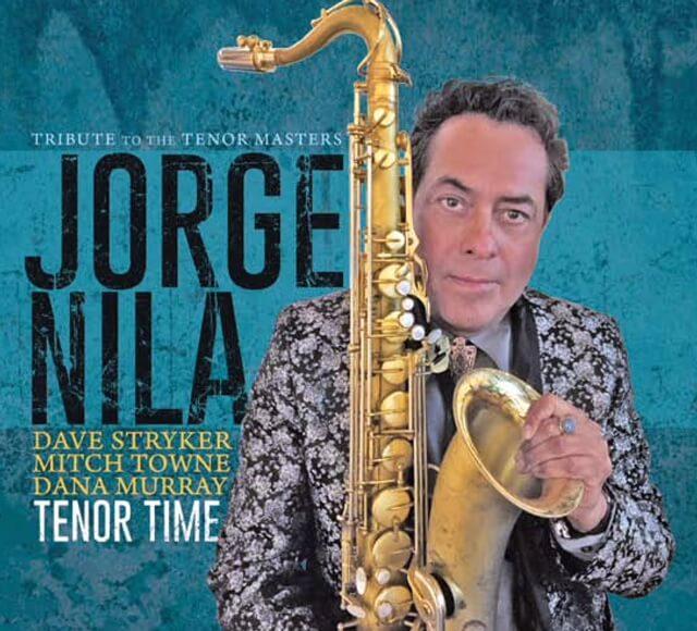 Jorge Nila: Tenor Time (2018)