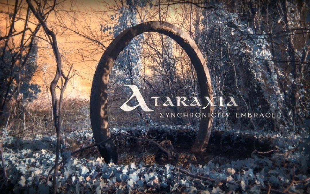 Ataraxia: Synchronicity Embraced (2018)