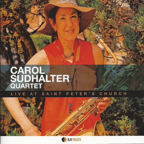 Carol Sudhalter Quartet: Live At Saint Peter's Church (2018)