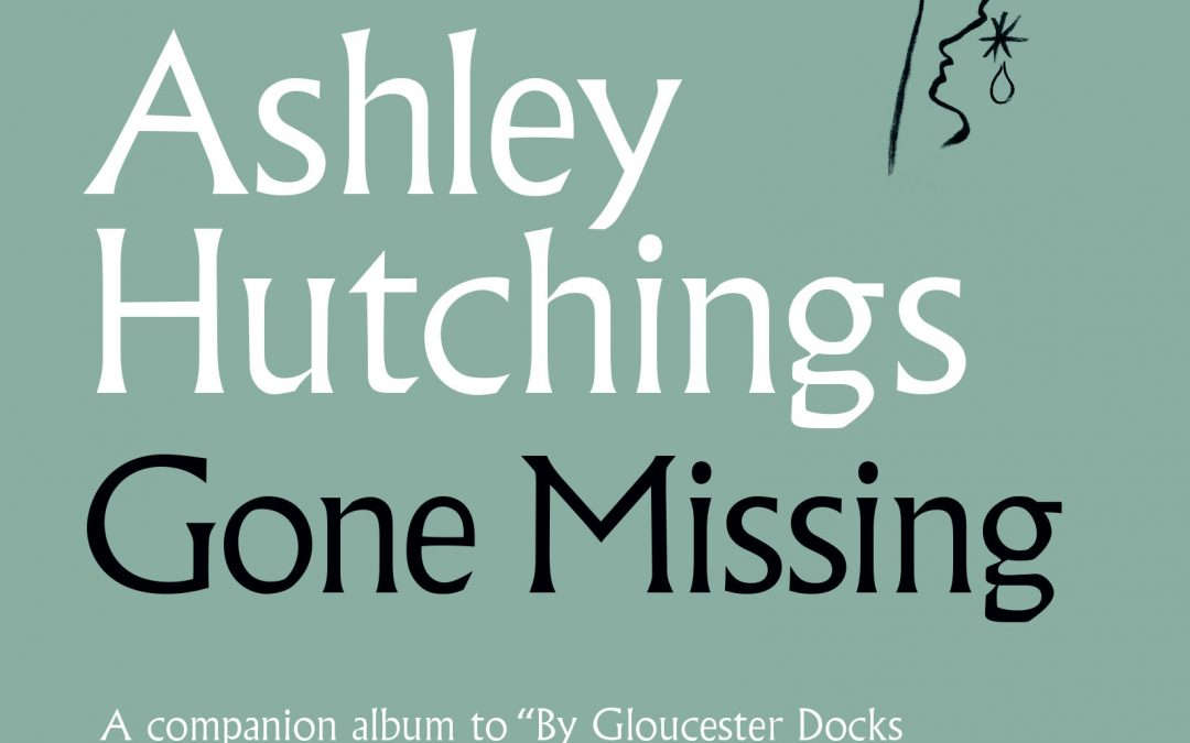Ashley Hutchings: Gone Missing (2019)