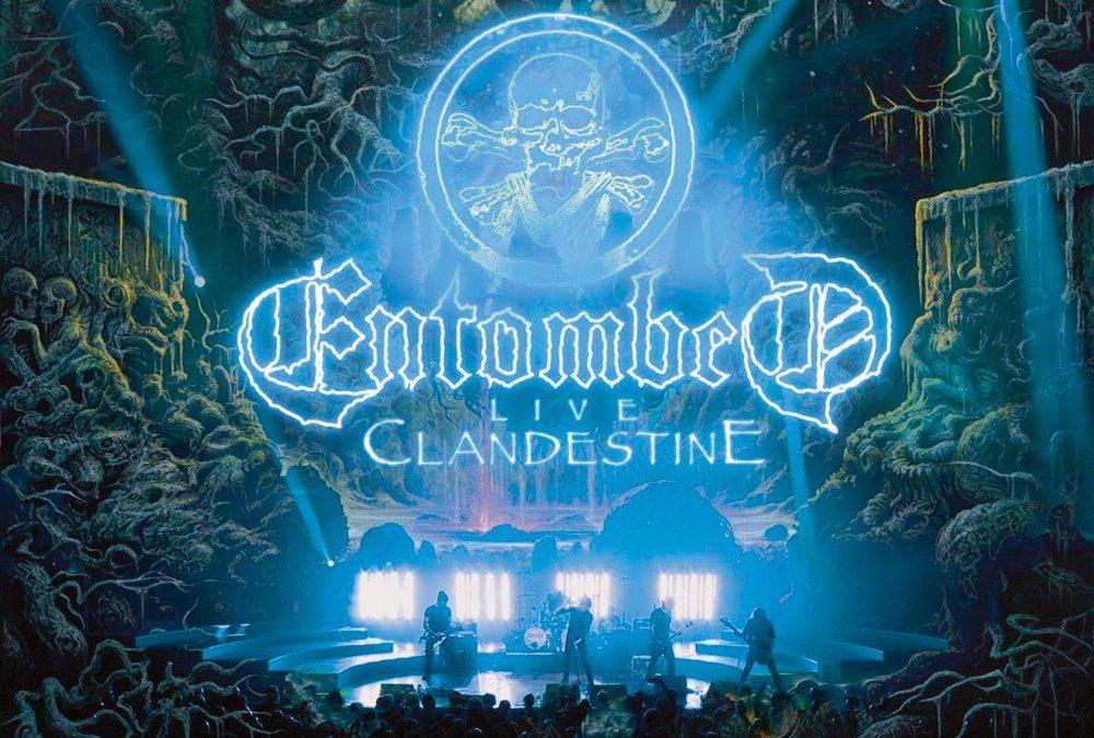 Entombed: Clandestine – Live (2019)