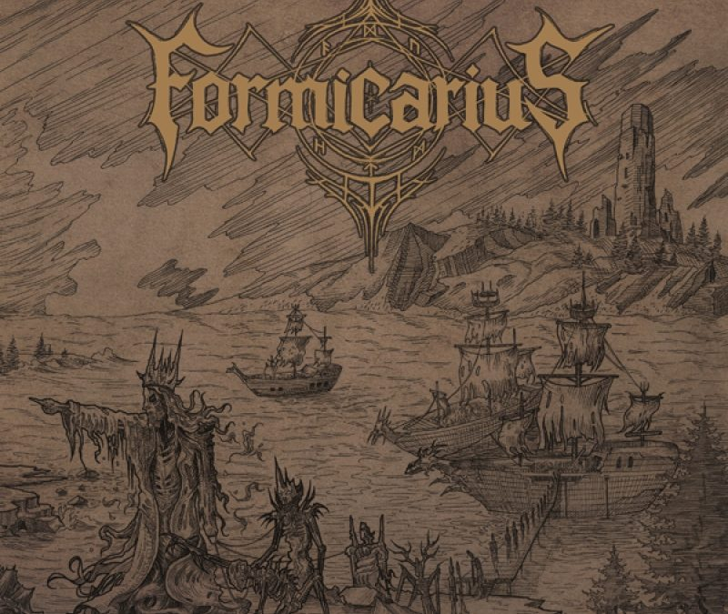 Formicarius: Rending the Veil of Flesh (2019)