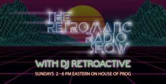 The Retromatic Radio Show With Dj Retroactive @ Planet Earth