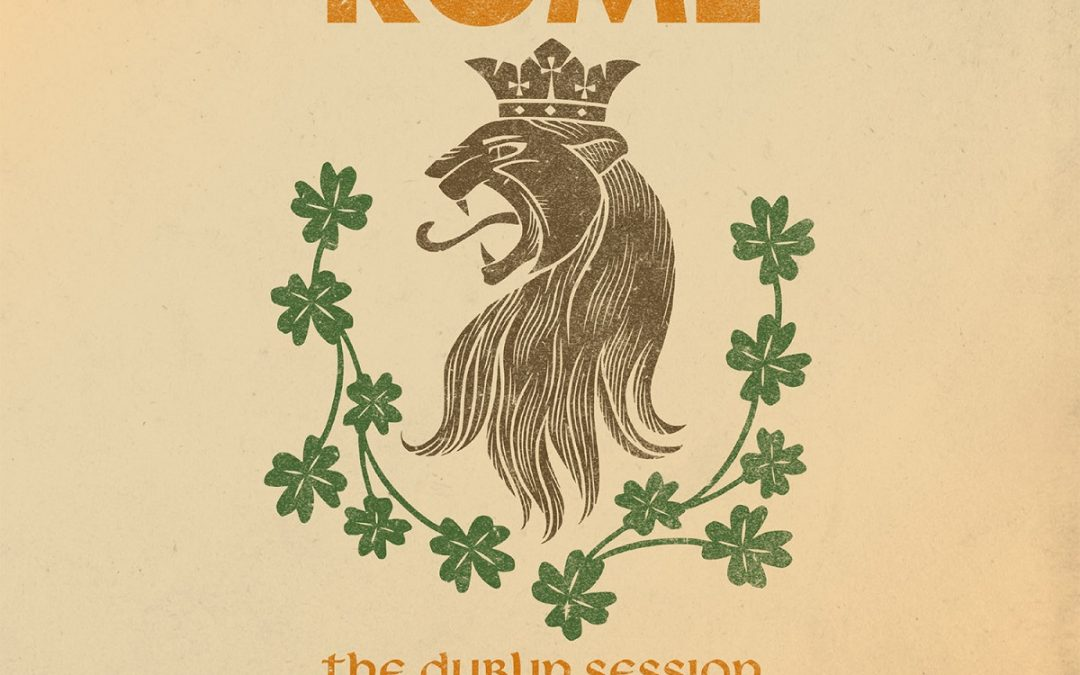 Rome: The Dublin Session (2019)