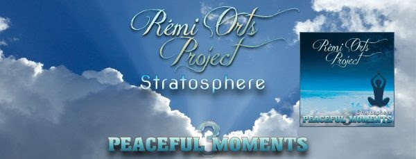 """Remi Orts Project release """"Peaceful Moments: Stratosphere"""""""