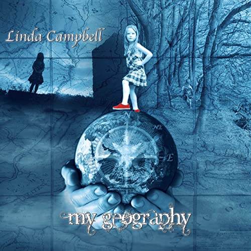 Linda Campbell: My Geography (2017)