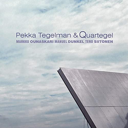 Pekka Tegelman & Quartegel: Pekka Tegelman and Quartegel (2015)