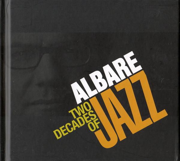 Albare: Two Decades of Jazz (2014)