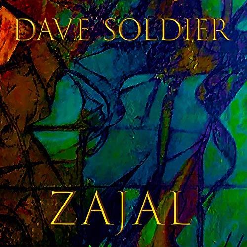 Dave Soldier: Zajal (2019)