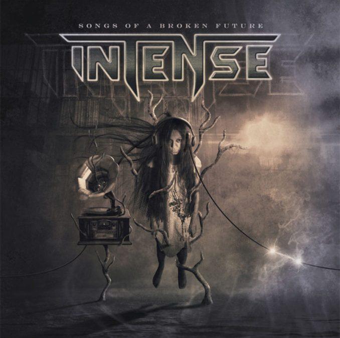 Intense: Songs of a Broken Future (2020)