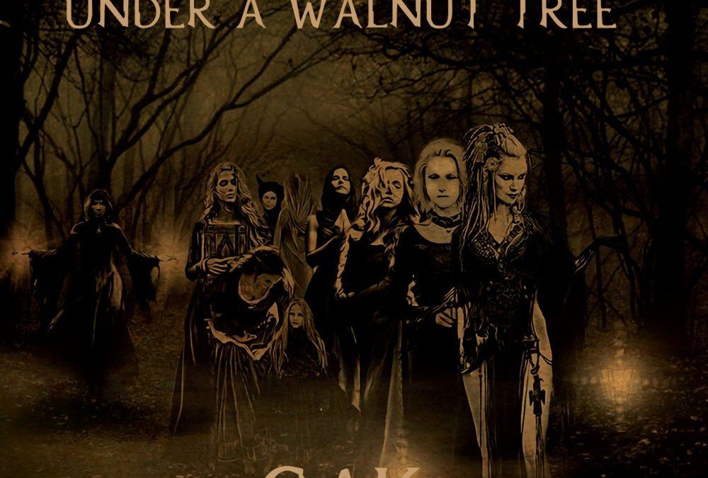 Oscillazioni Alchemico Kreativewas  (OAK) -Nine Witches Under A Walnut Tree