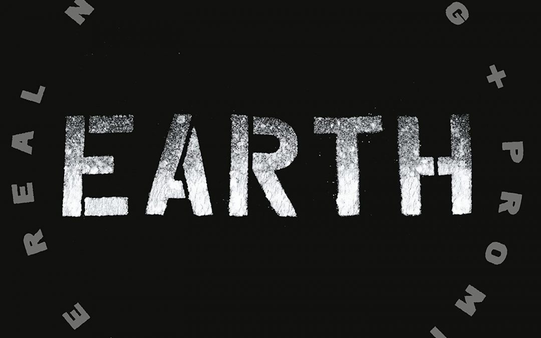Promise of the Real and Neil Young: Earth (2016)