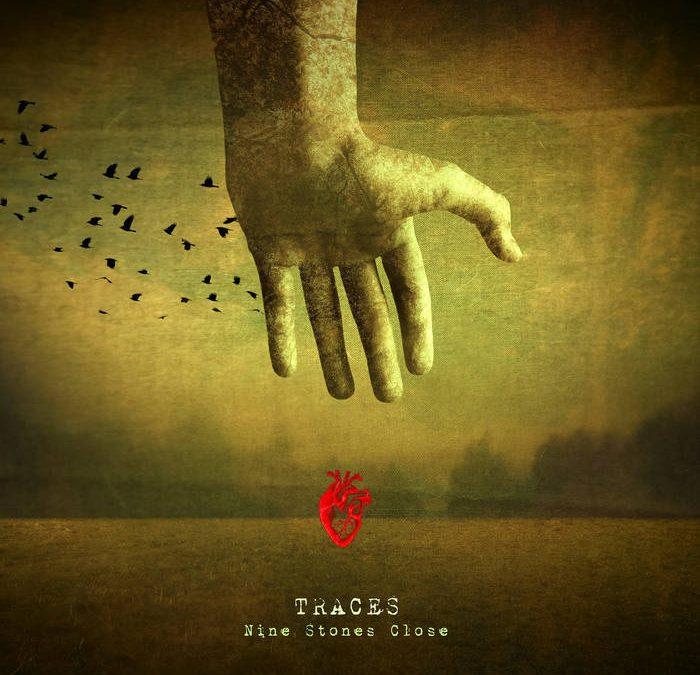 Nine Stones Close –'Traces' (10th Anniversary Edition)