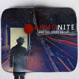 Armonite – And The Stars Above