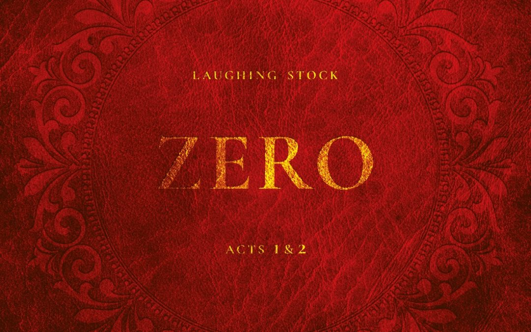 Laughing Stock : Zero Acts 1&2 (2021)