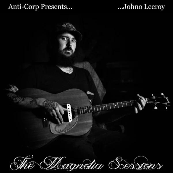 Johno Leeroy: The Magnolia Sessions (2020)