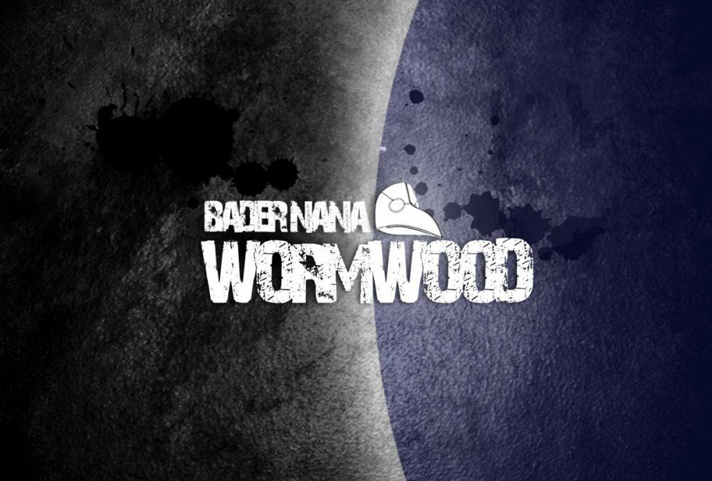 Bader Nana -Wormwood (2011