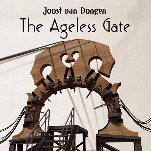 Joost van Dongen : 'The Ageless Gate' (2021)