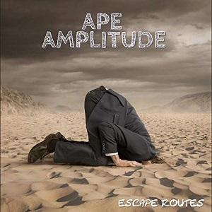 Ape Amplitude – Escape Routes (2019)