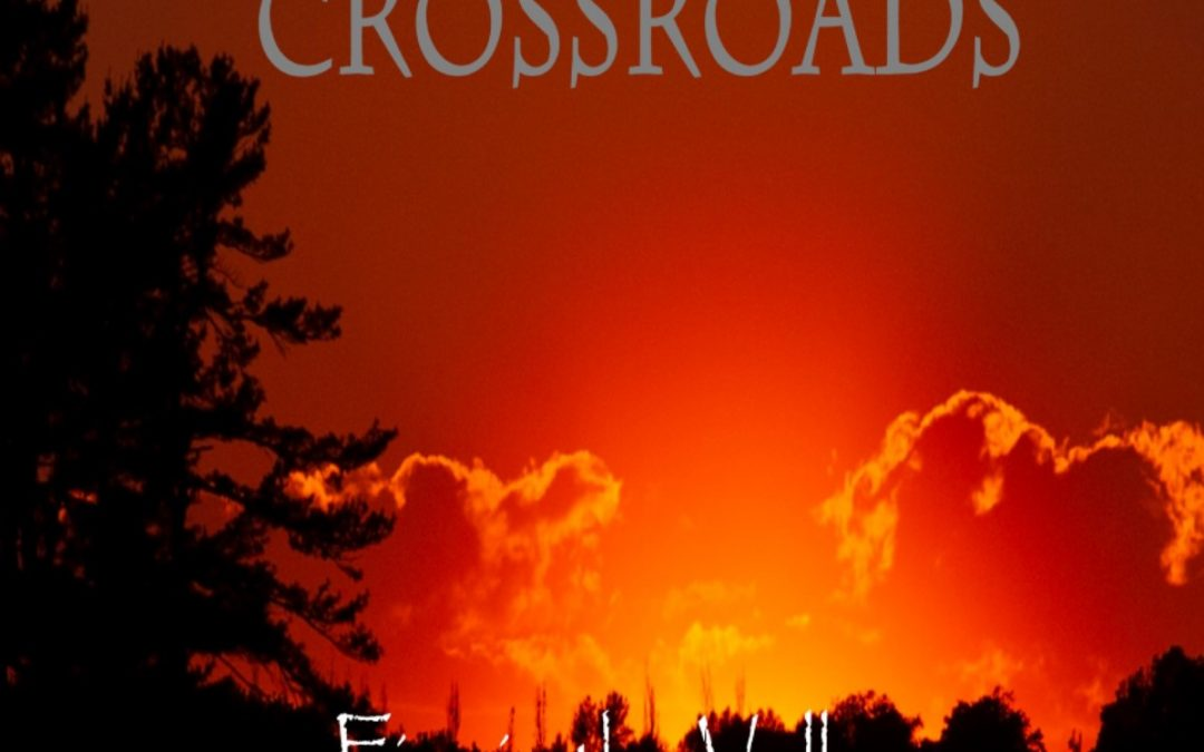 Crossroads- Fire in the Valley (2021)