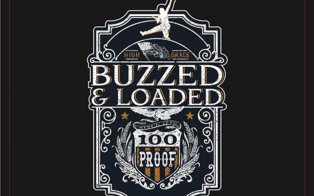 Buzzed & Loaded: Drunken Delusions Volume I & II (2021)