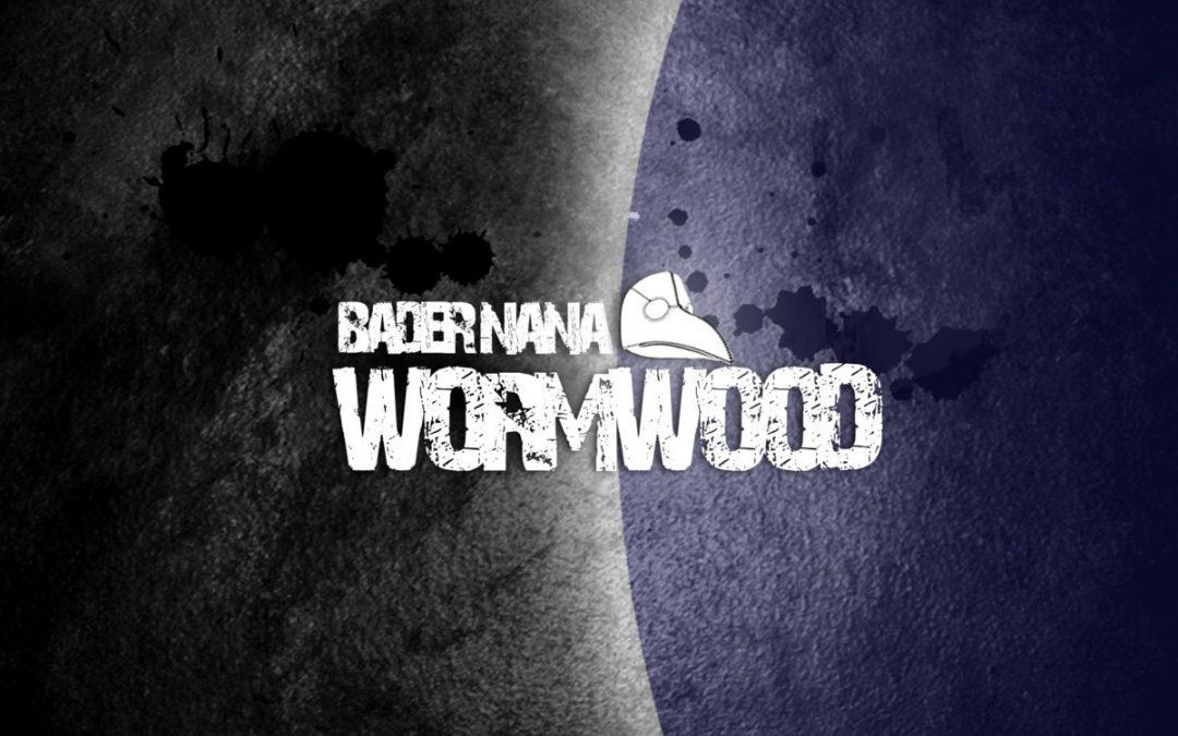Bader Nana -Wormwood (2011)