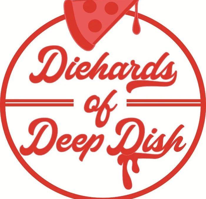 Diehards of Deep Dish: Traditional Speciality Guaranteed (2021)