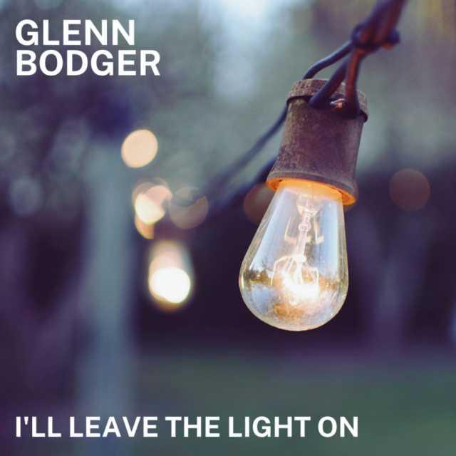 Glenn Bodger : I'll Leave The Light On (2021)