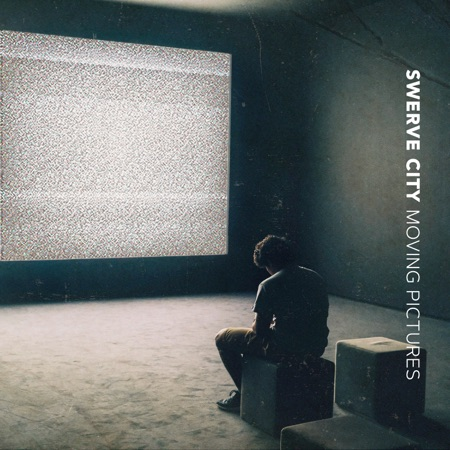 Swerve City: Moving Pictures (2021) single