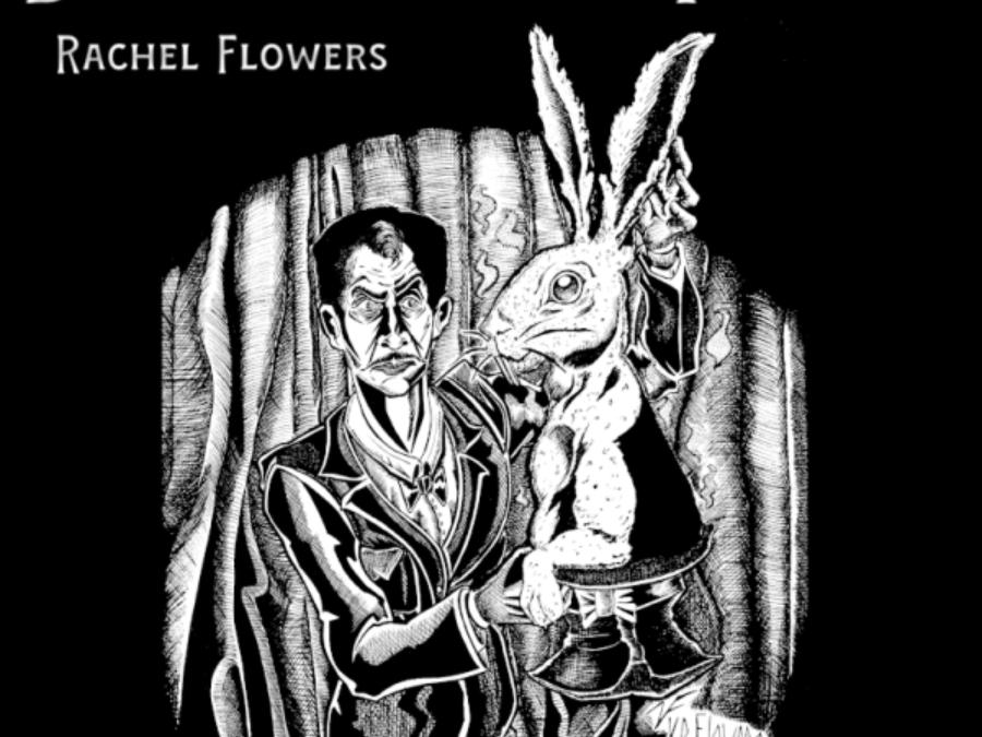 """Rachel Flowers -""""Bigger on the Inside"""""""